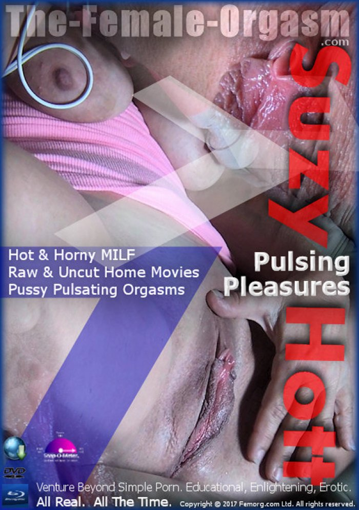 Suzy Hott #7 - Pulsing Pleasures Porn Video Art