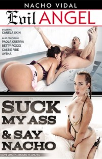 Suck My Ass and Say Nacho | Adult Rental
