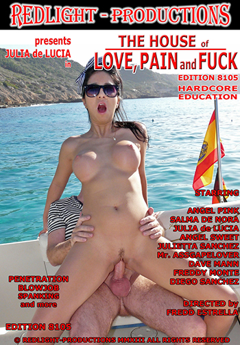 The House Of Love, Pain, and Fuck Edition 8105 Porn Video Art