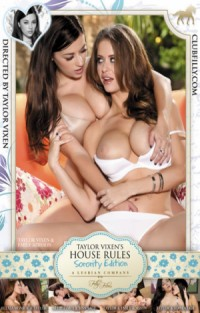 Taylor Vixen's House Rules - Sorority Edition | Adult Rental