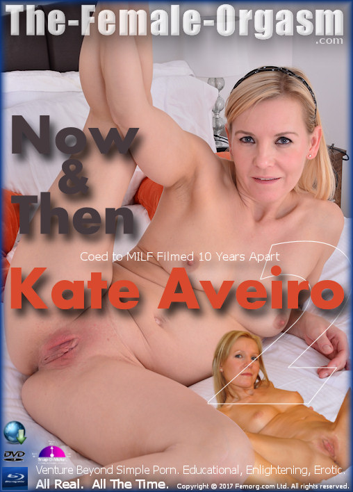 Kate Aveiro 2 - Now and Then Porn Video Art