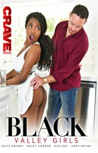 Black Valley Girls | Adult Rental