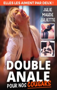 Double Anale Pour Nos Cougars | Adult Rental