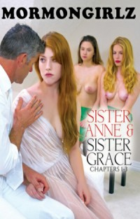 Sister Anne & Sister Grace Chapter 1 - 3 | Adult Rental