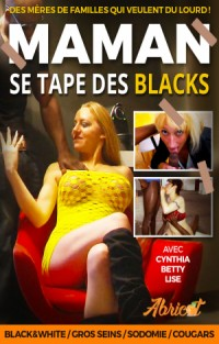 Maman Se Tape Des Blacks | Adult Rental