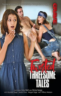 Twisted Threesome Tales | Adult Rental