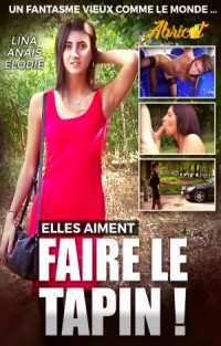Elles Aiment Faire le Tapin | Adult Rental
