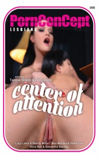Center of Attention | Adult Rental
