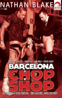 Barcelona Chop Shop | Adult Rental