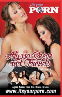 Alyssa Reece And Friends Vol 2 | Adult Rental