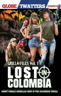 Grilla Files Vol. 1: Lost In Colombia | Adult Rental