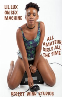 Lil Lux on Sex Machine | Adult Rental