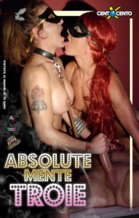 Absolute Mente Troie | Adult Rental