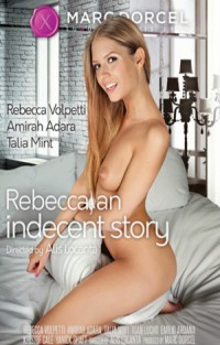 Rebecca, An Indecent Story | Adult Rental