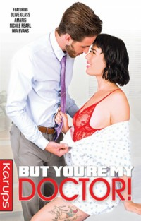 But You're My Doctor! | Adult Rental