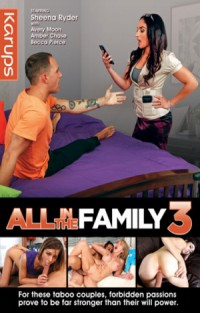 All In The Family 3 | Adult Rental