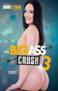 My Big Ass Crush 3 | Adult Rental
