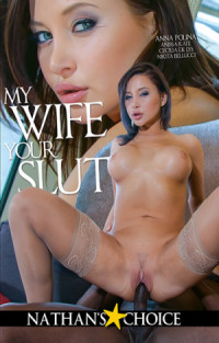 My Wife Your Slut | Adult Rental