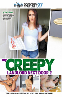 My Creepy Landlord Next Door 2  | Adult Rental