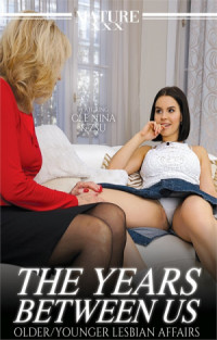 The Years Between Us: Older/Younger Lesbian Affairs  | Adult Rental