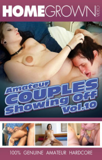 Amateur Couples Showing Off Vol.10  | Adult Rental